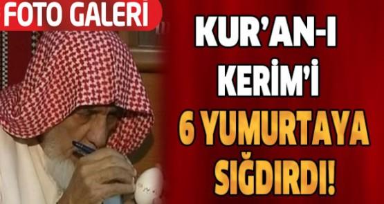 Kuran-ı Kerim'i 6 Yumurtaya Sığdırdı...