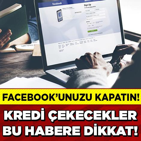 Bankadan Kredi Çekecekler Facebook'a Dikkat!