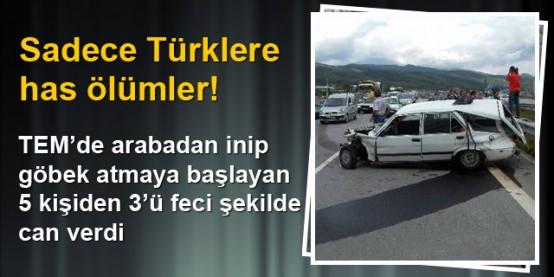 Türklere has ilginç ölümler!