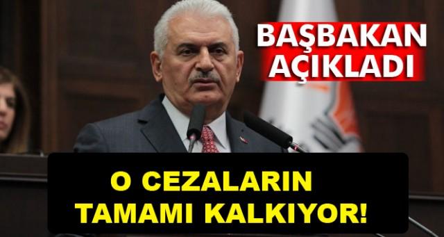 """BAŞBAKAN MÜJDEYİ VERDİ: """"KALDIRILIYOR"""""""