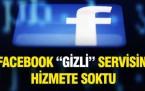 Facebook'un 'gizli' servisi