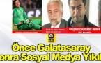 Önce Galatasaray Sonra Sosyal medya yıkıldı....!