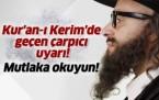 Kur'an-ı Kerim'de geçen çok çarpıcı uyarı!