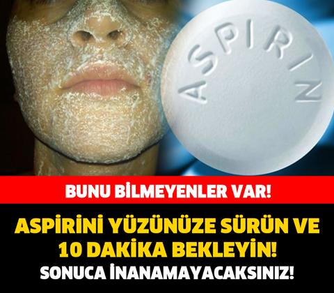 Aspirinin bu etkisi cildinizi bakın ne hale getiriyor