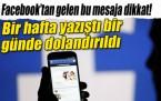 Facebook'tan gelen bu mesaja dikkat!