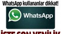 WhatsApp'ta yeni dönem! Bomba özellik...