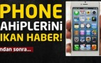 iPhone sahiplerini yıkan haber!