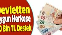 Büyük Müjde 40 Bin Lira Destek Geliyor