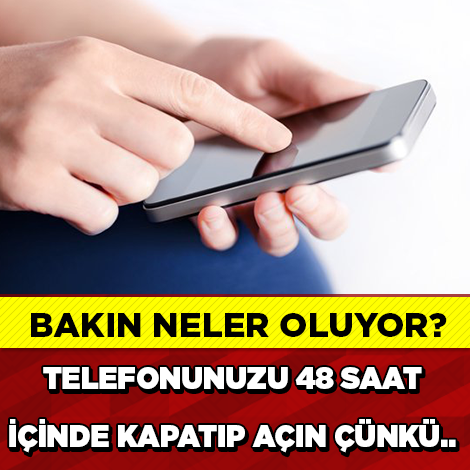 AKILLI TELEFON KULLANANLAR DİKKAT!