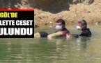 İnegöl'de gölette ölü bunan kişinin kimliği tespit edildi