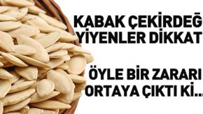 KABAK ÇEKİRDEĞİ HAKKINDA FLAŞ İDDA!