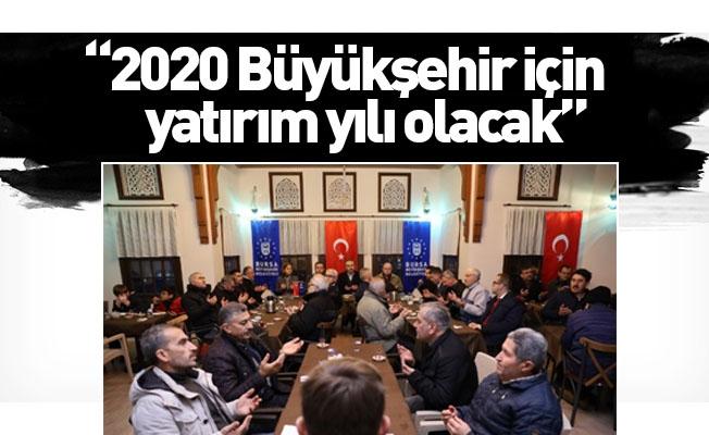 """Aktaş: """"2020 Büyükşehir için yatırım yılı olacak"""""""