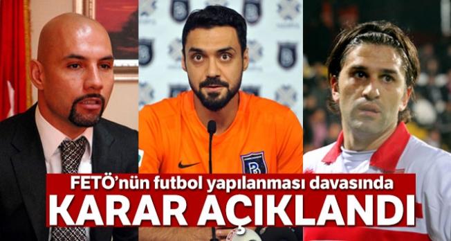 FETÖ'den yargılanan eski futbolculara hapis cezası