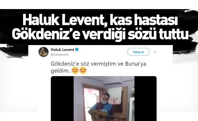 Haluk Levent, kas hastası Gökdeniz'e verdiği sözü tuttu