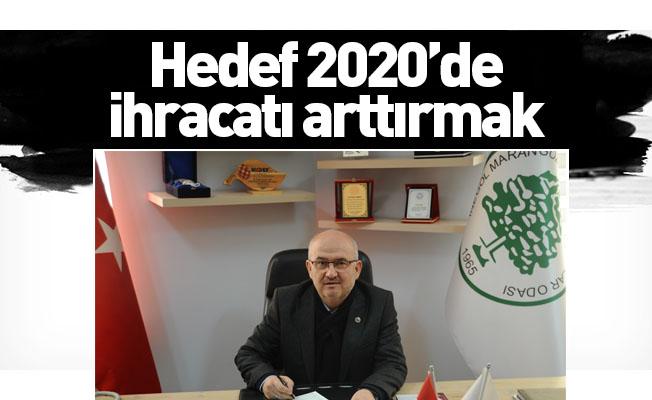 Hedef 2020'de İhracatı Arttırmak
