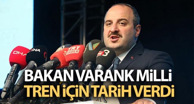 Bakan Varank milli tren için tarih verdi