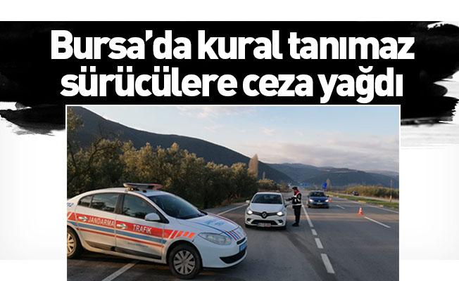 Bursa'da kural tanımaz sürücülere ceza yağdı