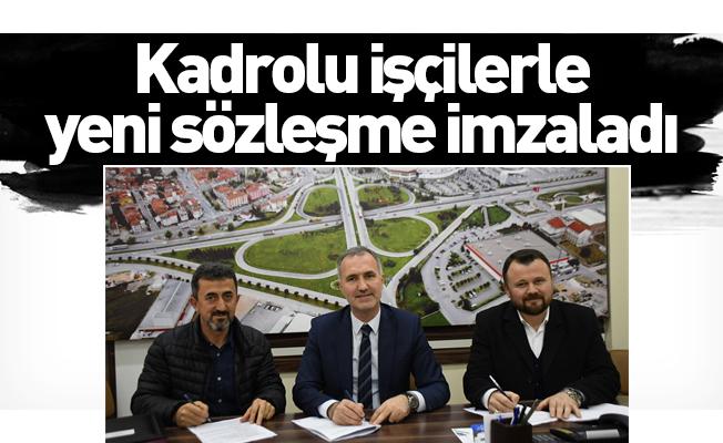 Kadrolu İşçilerle Yeni Sözleşme İmzaladı