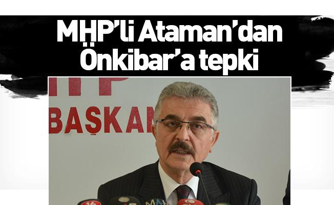 MHP'li Ataman'dan Önkibar'a tepki