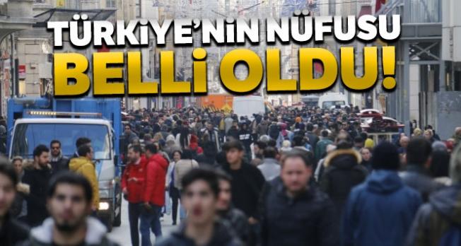 Türkiye nüfusu açıklandı