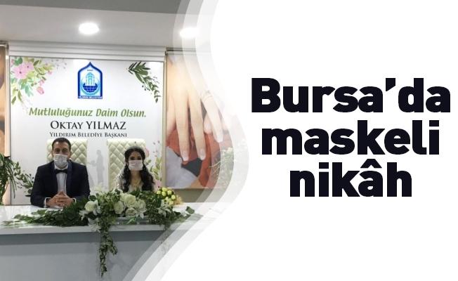 Bursa'da maskeli nikâh