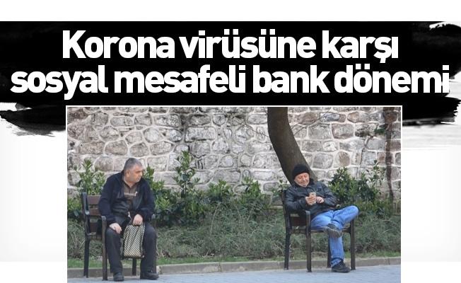 Korona virüsüne karşı sosyal mesafeli bank dönemi