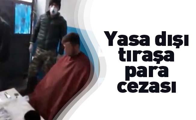 Bursa'da yasa dışı tıraşa para cezası