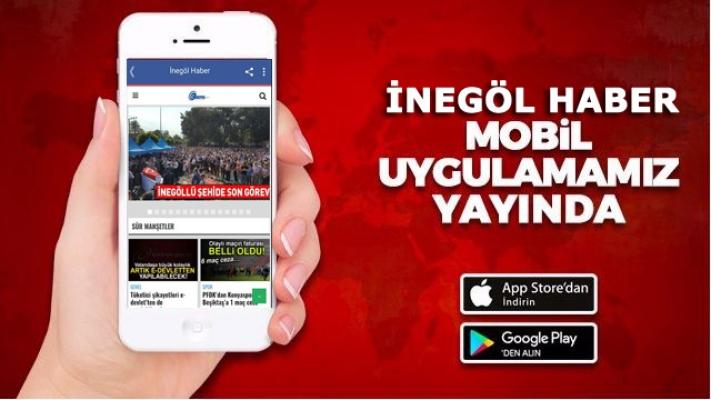 İnegöl Haber mobil uygulaması yayında!