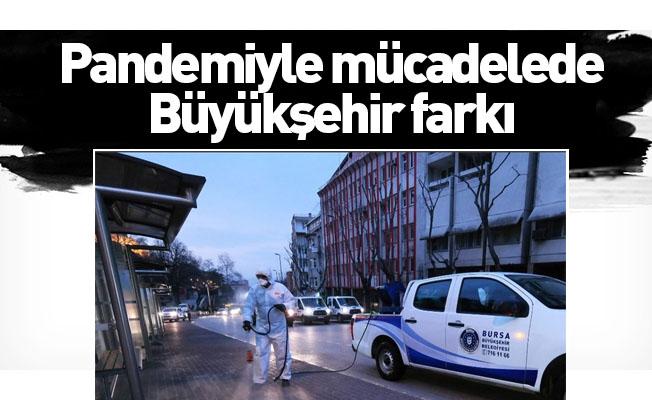 Pandemiyle mücadelede Büyükşehir farkı