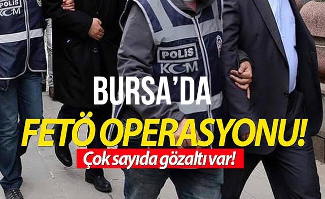 Bursa'da FETÖ'ye büyük darbe...42 gözaltı