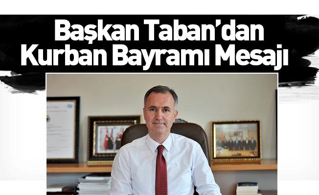 Başkan Taban'dan Kurban Bayramı Mesajı