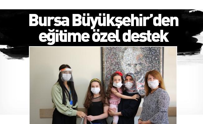 Bursa Büyükşehir'den eğitime özel destek