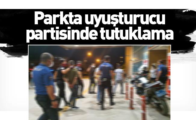 Parkta uyuşturucu partisinde tutuklama