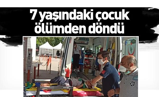 7 yaşındaki çocuk ölümden döndü