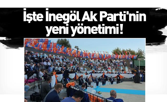 İşte İnegöl Ak Parti'nin yeni yönetimi!