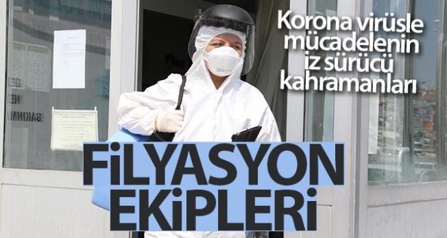 Korona virüsle mücadelenin iz sürücü kahramanları: Filyasyon ekipleri