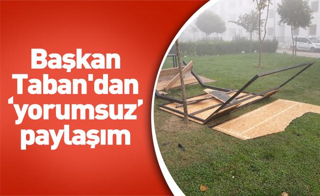 Başkan Taban'dan 'yorumsuz' paylaşım