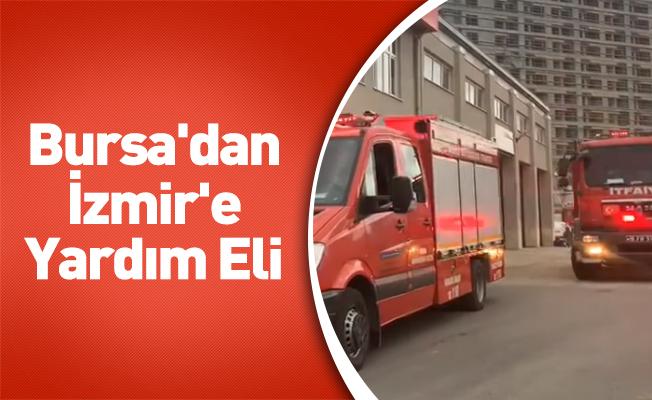 Bursa'dan İzmir'e Yardım Eli