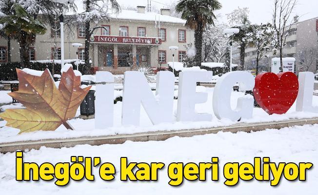 İnegöl'e kar geri geliyor