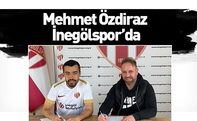 Mehmet Özdiraz İnegölspor'da
