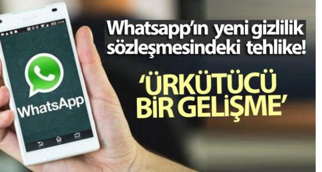 Whatsapp'ın yeni gizlilik sözleşmesindeki tehlike