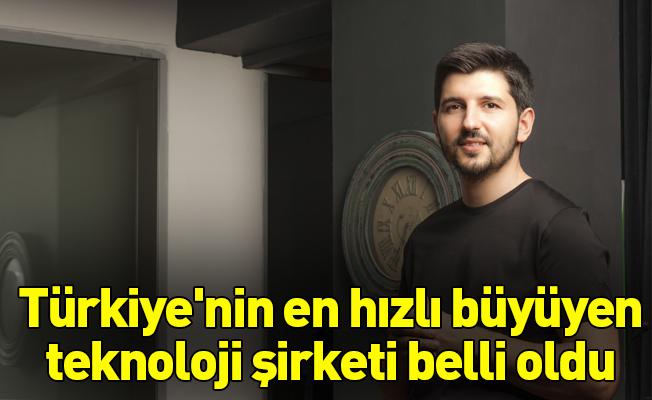 Türkiye'nin en hızlı büyüyen teknoloji şirketi belli oldu