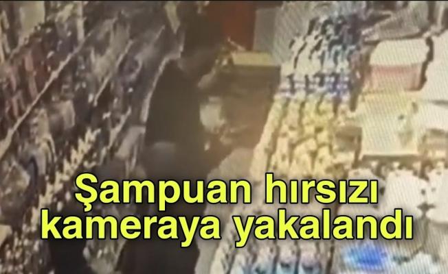 Şampuan hırsızı kameraya yakalandı