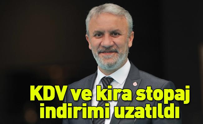 KDV ve kira stopaj indirimi uzatıldı