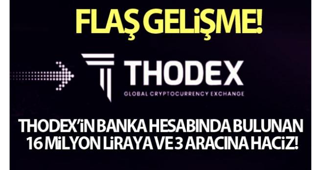 Thodex'in banka hesabında bulunan 16 milyon lira paraya ve 3 aracına haciz konuldu