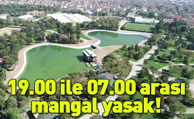 19.00 ile 07.00 arası mangal yasak!