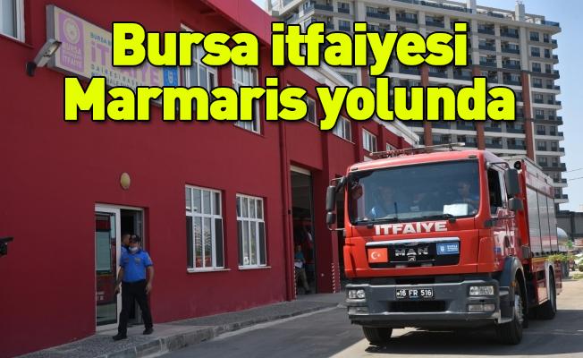 Bursa itfaiyesi Marmaris yolunda