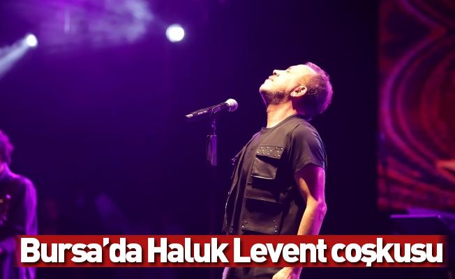 Bursa'da Haluk Levent coşkusu