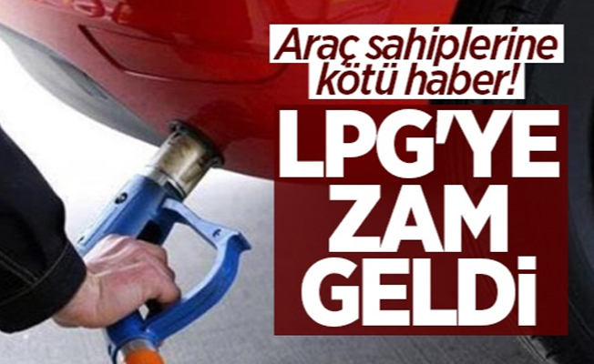 Araç sahiplerine kötü haber! LPG oto gaza zam geldi