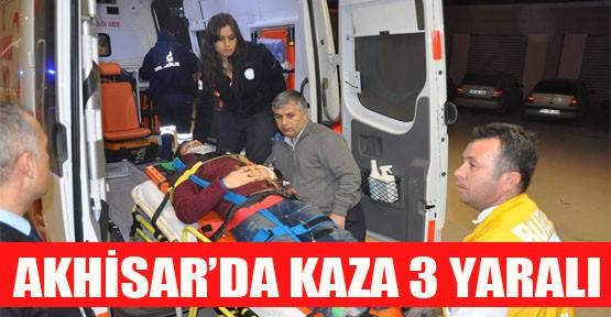 Akhisar Mahallesinde Kaza 3 Yaralı
